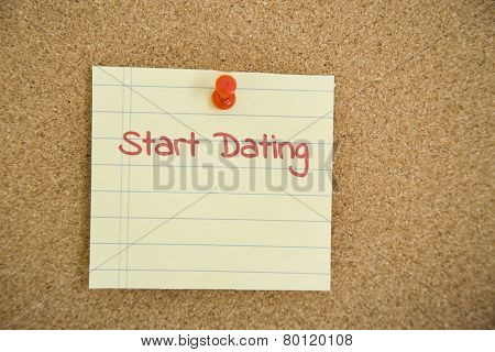 Start Dating Texts On Small Paper Pin On Board