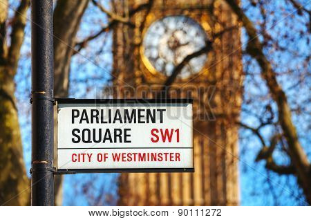 Parliament Square Sign In City Of Westminster