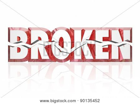 Broken word in 3d letters split in half to illustrate an injury, damage, disrepair or equipment or oject that is out of order or service