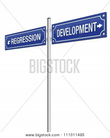 Development Regression Street Sign