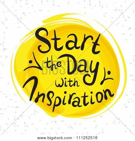 Start the day with inspiration