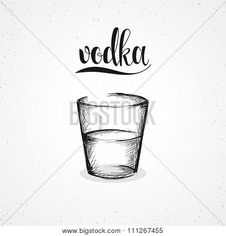 Monochrome vodka in glass with calligraphy. Sketch by hand