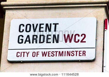 Covert Garden Street Sign  In City Of Westminster At Central London, United Kingdom