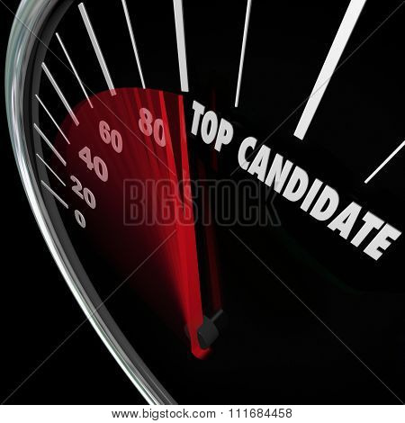 Top Candidate words on a speedometer tracking the popularity of a choice in an election for president, senate, congress or other elected office