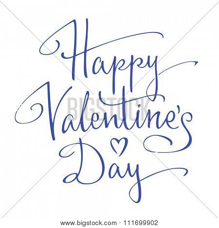 Happy Valentine's Day handwritten lettering. Vector illustration