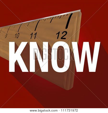 Know word with long shadow over a ruler for measuring information or specs for learning or gaining intelligence