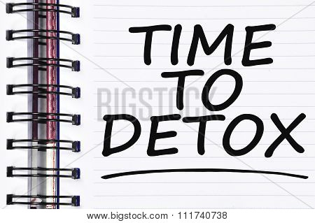 Time To Detox Words On Spring White Note Book