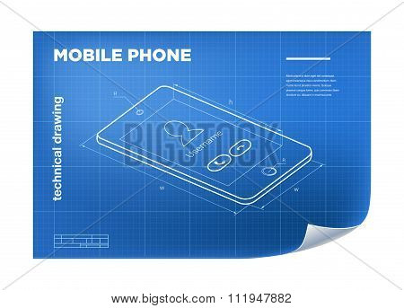 Technical Illustration with mobile phone drawing on the blueprint