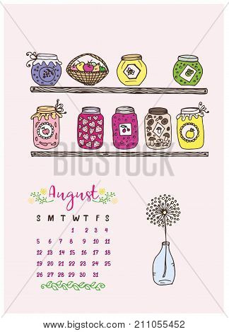 calendar for the month of August 2018, the shelves of jams and twist, dandelion in the bottle