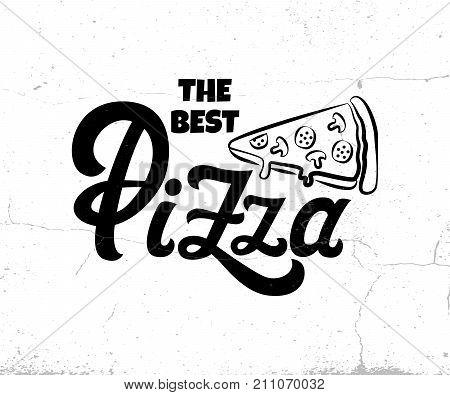 Vector lettering The Best Pizza logo for menu design restaurant or pizzeria