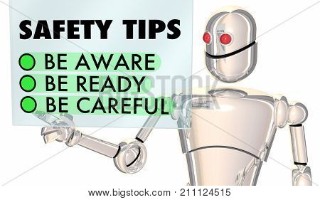 Safety Tips Robot Be Aware Ready Careful 3d Illustration