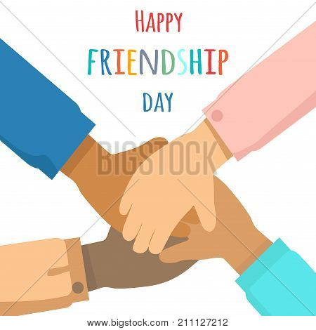 Happy friendship day concept. Multinational group of people putting hands together flat vector on white background. Stack of friends hands cartoon illustration for holiday greeting card design
