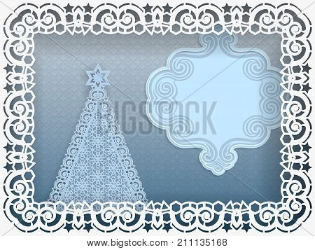 Template for Christmas greetings. Christmas tree in a frame with lace curbs on the edge. Label with a place for an inscription. All the details are cut out of their papers. Vector illustration.