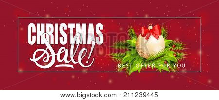 Christmas Sale Best Offer for You lettering with bauble on mistletoe leaves. Handwritten and typed text, calligraphy. For posters, banners, leaflets and brochures.