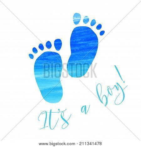 Baby gender reveal concept illustration. Watercolor footprints. It's a boy. Blue colored.