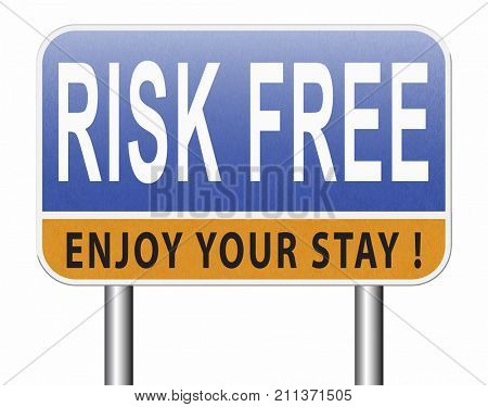 risk free 100% satisfaction high product quality guaranteed safe investment web shop warranty no risks and safety first billboard sign 3D, illustration