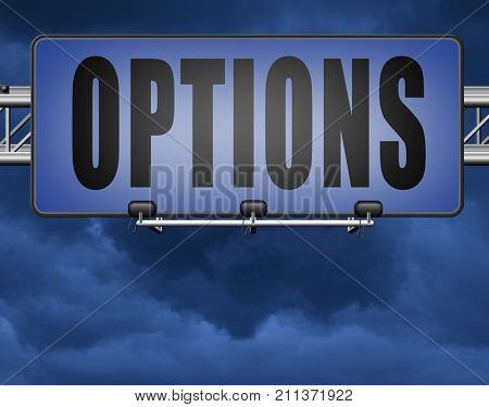 Options different opportunities possibilities and alternative strategies, road sign,  bilboard. 3D, illustration