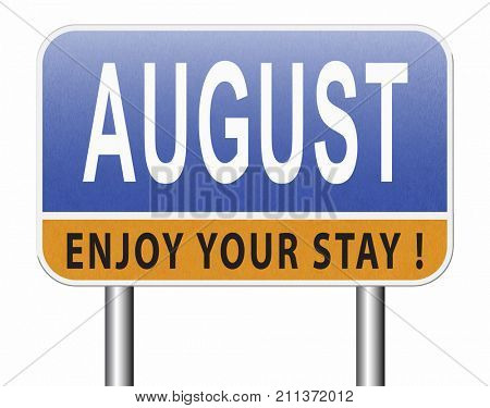 august warm summer vacation month event calendar or timetable schedule, road sign billboard.  3D, illustration