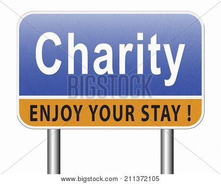 charity fund raising raise money to help donate give a generous donation or help with the fundraise gifts, road sign billboard. 3D, illustration