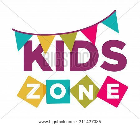 Kids zone logo template for kindergarten or children playground and family entertainment place or education classroom. Vector colorful lettering and color flags isolated icon