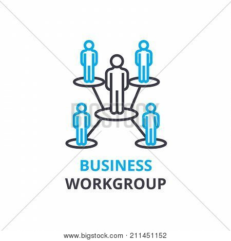 Business workgroup concept , outline icon, linear sign, thin line pictogram, logo, flat illustration, vector