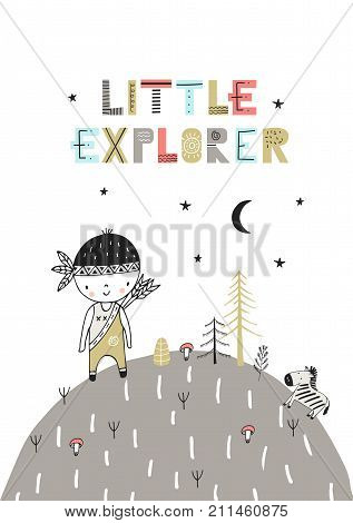 Little Explorer - Cute Hand Drawn Nursery Poster With Lettering In Scandinavian Style. Color Vector