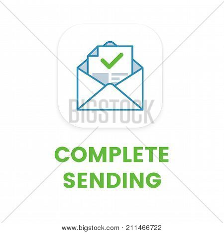 Complete sending flat icon. Process of email sending. Text message complete vector symbol