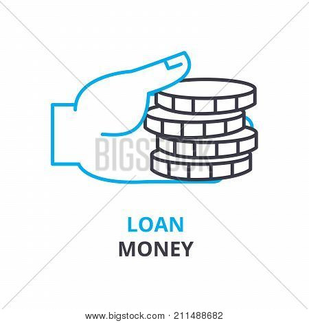 loan money concept, outline icon, linear sign, thin line pictogram, logo, flat vector, illustration