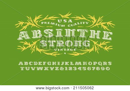 Ornate serif font in retro style. Absinthe label template. Letters and numbers with rough texture for logo and label design. Print on green background poster