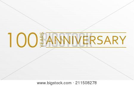 100 years anniversary emblem. Anniversary icon or label. 100 years celebration and congratulation design element. Vector illustration.