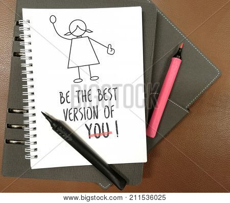 Be the best version of you- self reminder written on a book