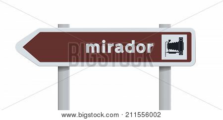 Vector illustration of Spanish direction road sign to the Mirador (Point of view)