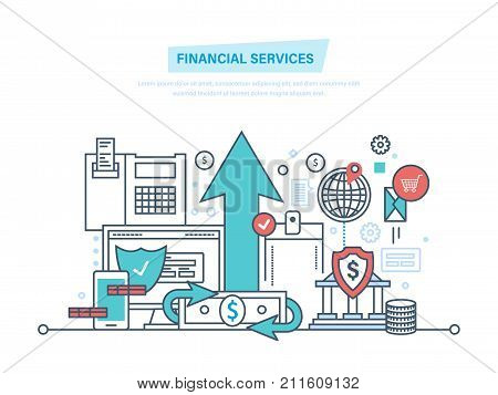 Financial services. Bank, online banking, protection, payment security, finance, analysis deposits, money transfers, investment. Return on investment savings account Illustration thin line design