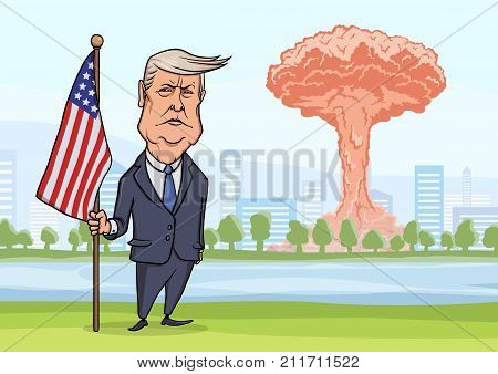 OCTOBER, 30, 2017: Nuclear bomb explosion in the city, mushroom clouds and caricature character of American President Donald Trump, standing with flag. Vector Illustration.