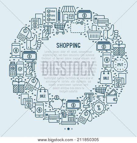 Shopping concept in circle with thin line icons: cashbox, payment, pos terminal, piggy bank, sale, currency, credit card, trolley. Vector illustration for banner, print media.