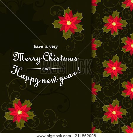 Christmas card with poinsettia flowers and the text of the calligraphic inscription in the middle. Invitation or greeting card. Stock vector.