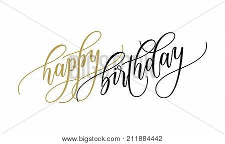 Happy Birthday Greeting Card Calligraphy Hand Drawn Vector Postcard Font Lettering
