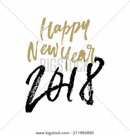 Happy New Year 2018 Christmas Greeting Card Calligraphy Hand Drawn Vector Lettering