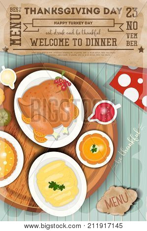 Roast Turkey Thanksgiving Day and Traditional Dishes - Cranberry Sauce Pumpkin Pie Pumpkin Soup and Mash Potatoes. Vertical Top view on Blue Wooden Table. Vector Illustration.