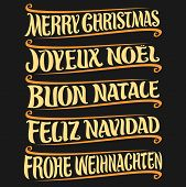 Vector set of greeting text - Merry Christmas in different language: french joyeux noel, italian buon natale, spanish feliz navidad, german frohe weihnachten, drawn christmas decoration on black. poster