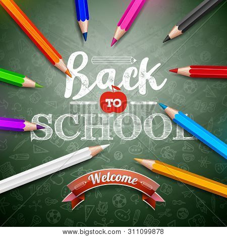 Back To School Design With Colorful Pencil And Typography Lettering On Green Chalkboard Background.