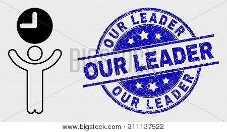 Vector Linear Time Manager Pictogram And Our Leader Seal Stamp. Blue Rounded Textured Seal Stamp Wit