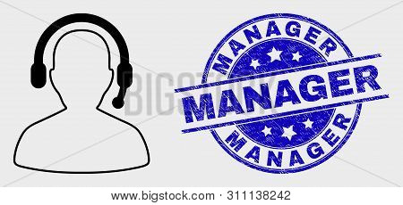 Vector Stroke Radio Operator Icon And Manager Stamp. Blue Round Textured Stamp With Manager Text. Bl