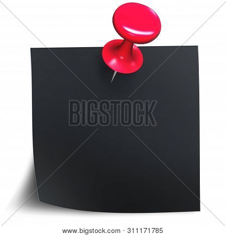 Red Push Pin On Black Stick Note Isolated On White Background. Needle Pushbutton For Fixation. 3d Il