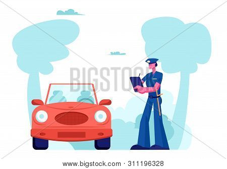 Police Officer Character Stand Near Auto Write Fine On Road. Law Protection, Car Traffic Inspector S