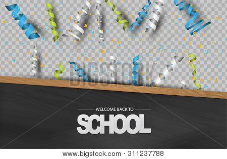 Welcome Back To School Background With Wooden Frame Blackboard, Falling Confetti And Ringlets Over T