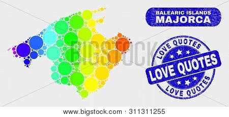 Rainbow Colored Dot Majorca Map And Seals. Blue Round Love Quotes Scratched Watermark. Gradient Rain