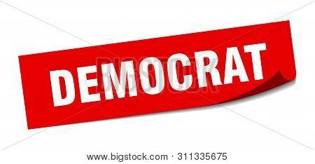 Democrat Sticker. Democrat Square Isolated Sign. Democrat