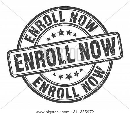 Enroll Now Stamp. Enroll Now Round Grunge Sign. Enroll Now