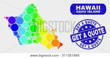 Rainbow Colored Dotted Oahu Island Map And Stamps. Blue Rounded Get A Quote Distress Seal. Gradiente